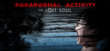 Paranormal Activity: The Lost Soul (Arcade Version)